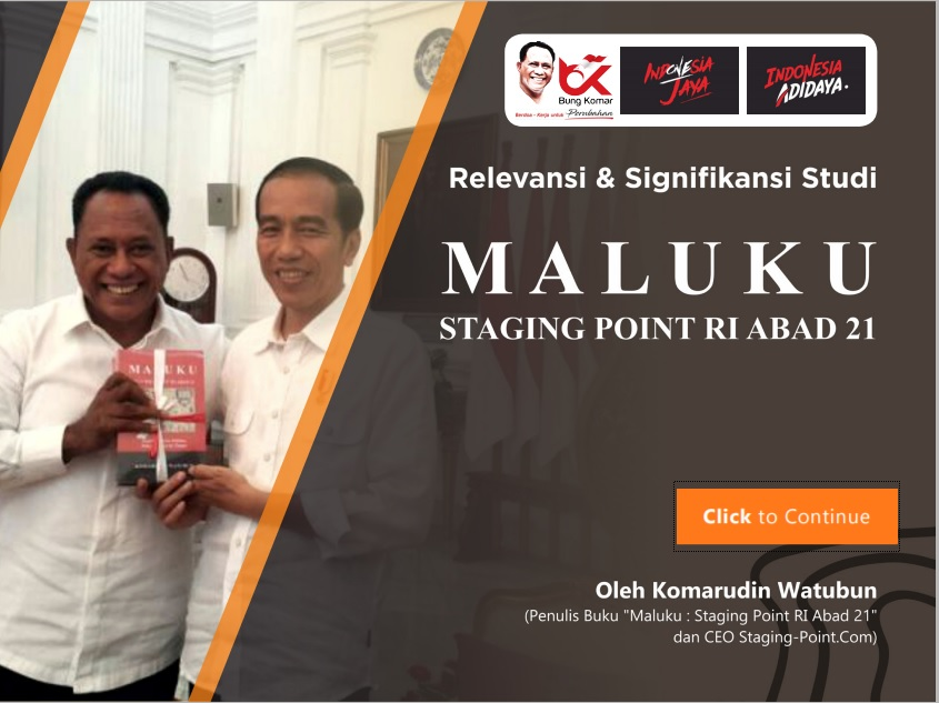 Relevansi dan Signifikansi Studi : Maluku Staging-Point RI