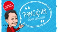 Pancasila Tidak Asal Jadi
