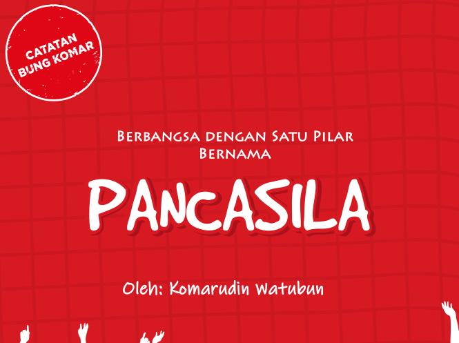 Berbangsa dengan 1 pilar bernama Pancasila